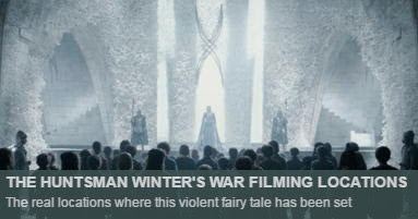 Huntsman winters war Filming Locations