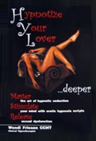 Cover of Wendi Friesen's Book Hypnotize Your Lover Deeper