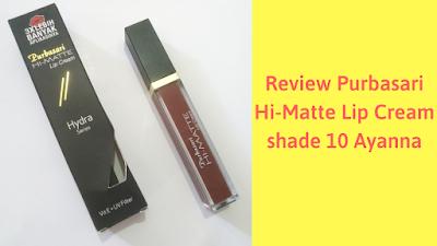 [Review] Purbasari Hi-Matte Lip Cream shade 10 Ayanna
