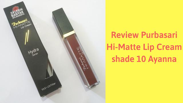 [Review] Purbasari Hi-Matte Lip Cream No 10 Ayanna
