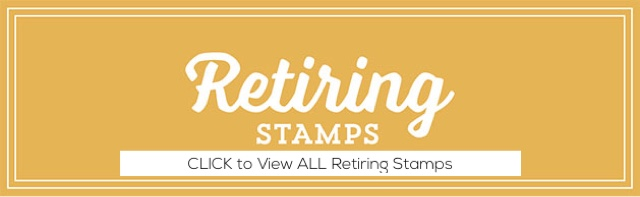 Retiring Stamps CLICK HERE!