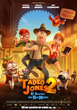 Tadeo Jones 2. El secreto del Rey Midas (2017)