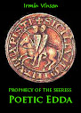 Prophecy of the Seeress Poetic Edda