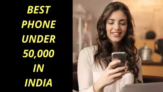 Top 05  Best Mobile Phone under Rs 50000 in India (June 2020)