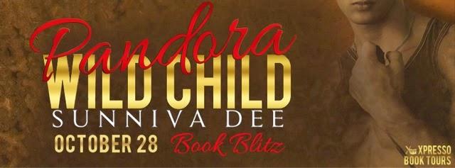 Book Blitz: Pandora Wild Child By Sunniva Dee