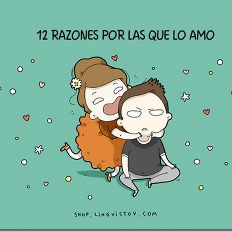 Razones por las que te amo, Humor San Valentin