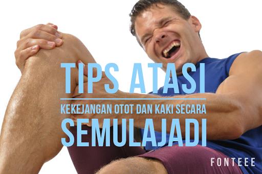 Tips Atasi Kekejangan Otot Secara Semulajadi