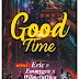 Music MP3: Eric Ft. Emmygee & wilmerafrica — Good Time