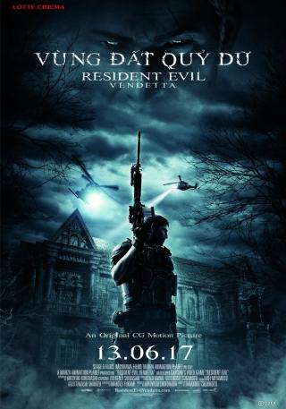 Vùng đất quỷ dữ: Nợ máu - Resident Evil: Vendetta (2017)