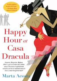 Happy Hour at Casa Dracula By Marta Acosta