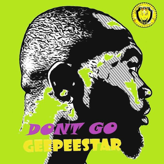 [Music] Geepeestar – Don't Go