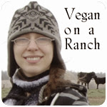 Vegan Staying On A Cow Ranch Journal Post