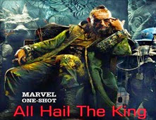 فيلم Marvel One-Shot: All Hail the King