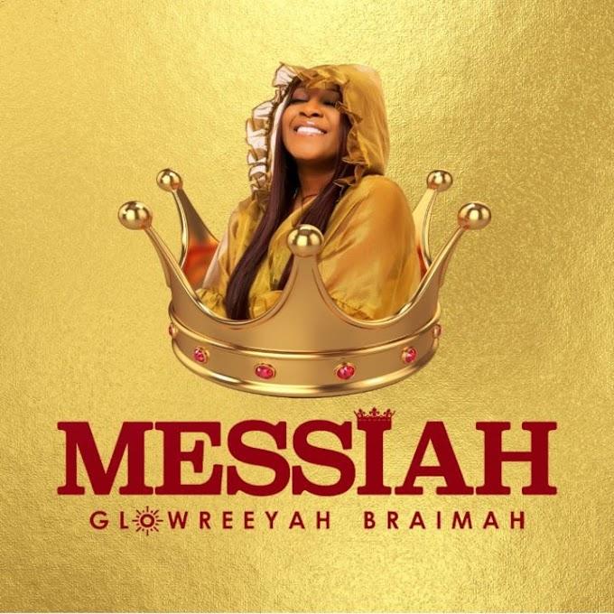 Messiah - Glowreeyah Braimah