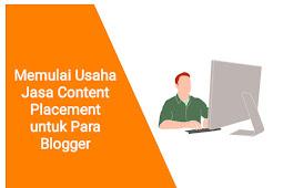 Memulai Usaha Jasa Content Placement untuk Para Blogger