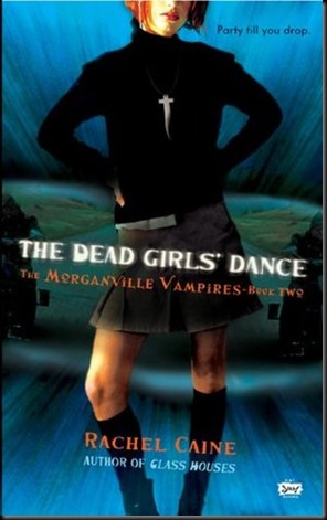 Dead Girls Dance rachel caine