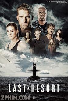 Nơi Chốn Cuối Cùng - Last Resort (2012) Poster