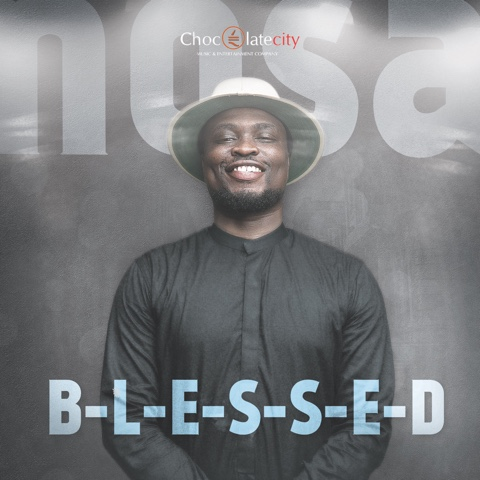 """NOSA - """"BLESSED"""" + """"GOD IS GOOD"""""""
