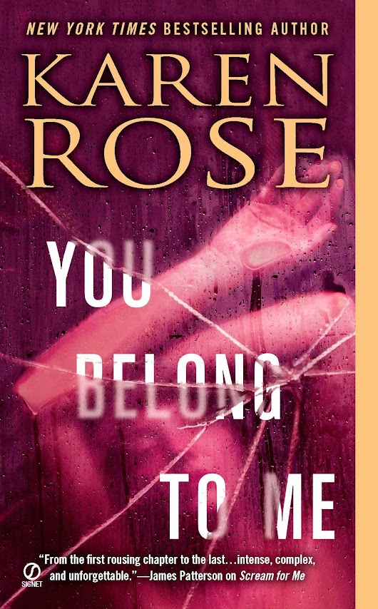 Re-Read Book Tour Review—You Belong To Me by Karen Rose | The Lovely Books