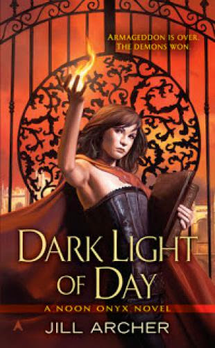 Review Dark Light Of Day By Jill Archer