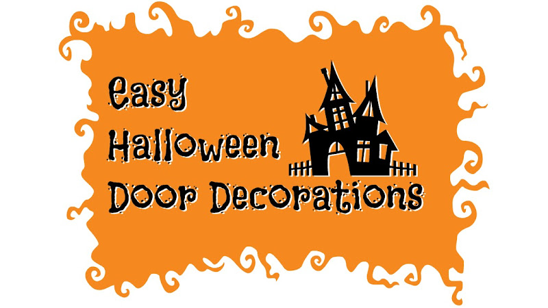 Easy Halloween Door Decorations - ThatNewMommy