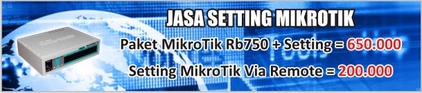 Setting Mikrotik, Setting Mikrotik Murah, Setting Mikrotik Via Remote