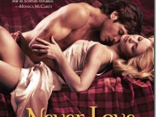 Review: Never Love a Highlander (The McCabe Trilogy #3) by Maya Banks