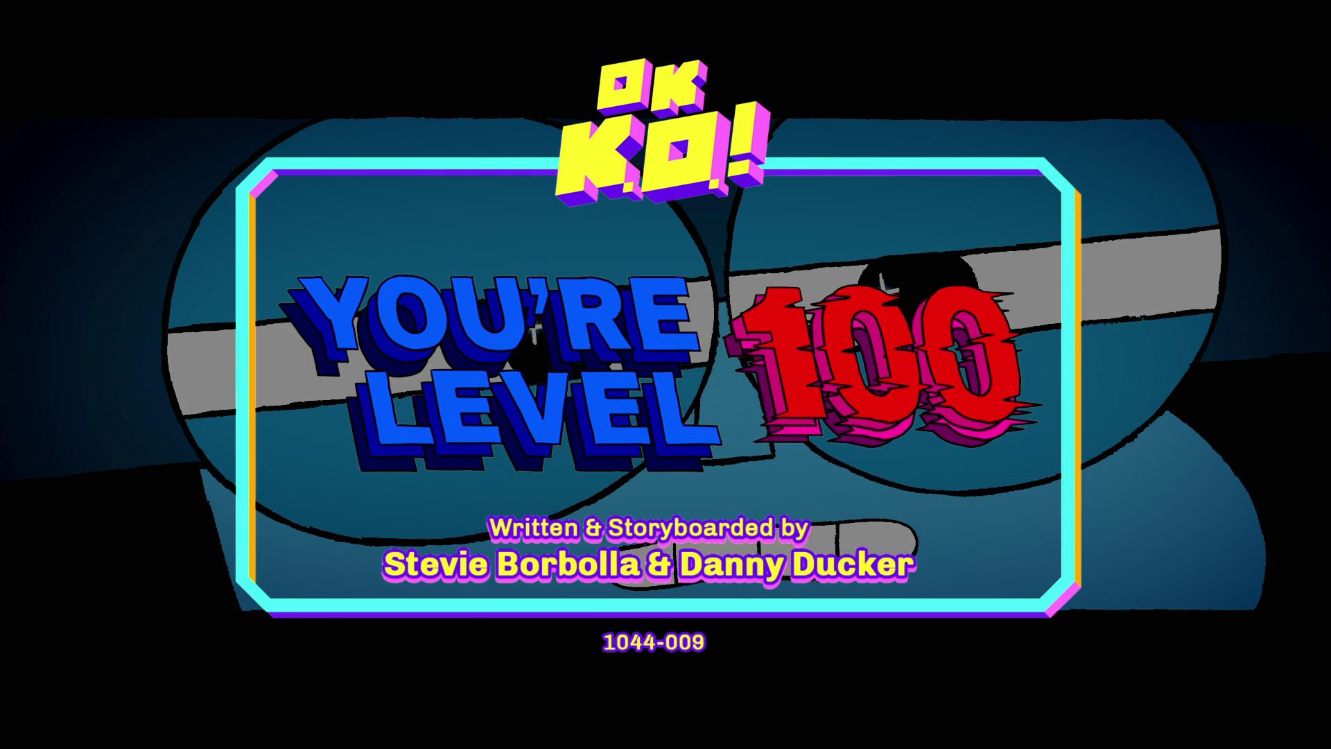 OK, K.O.! Vamos ser Heróis - Você é Nível 100
