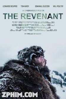 Người Về Từ Cõi Chết - The Revenant (2015) Poster