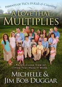 A Love That Multiplies By Michelle Duggar