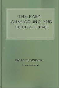 Cover of Dora Sigerson Shorter's Book The Fairy Changeling And Other Poems