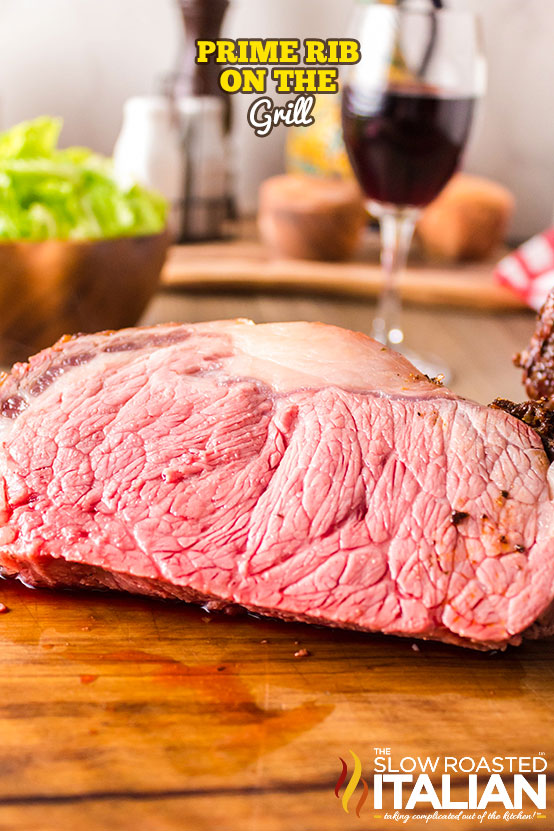 Prime Rib On The Grill on a cutting board