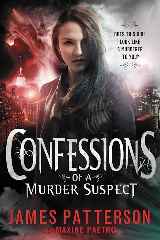 October 7th 2013   Confessions of a Murder Suspect  Confessions, Book 2