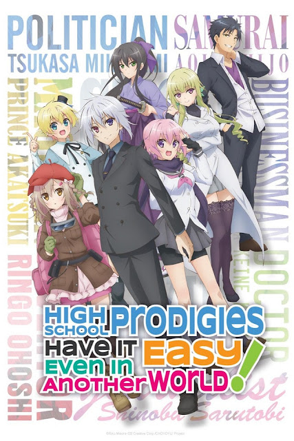 High School Prodigies Have It Easy Even In Another World