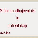 SRČNI SPODBUJVALNIKI IN DEFIBRILATORJI - MATEVŽ JAN.jpg