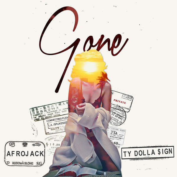 Gone – Afrojack feat. Ty Dolla $ign