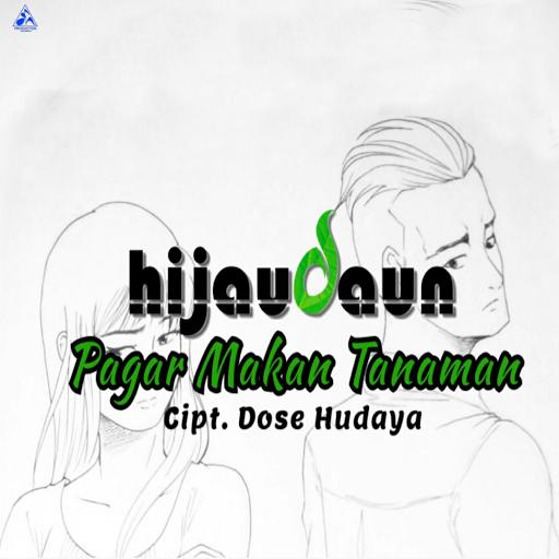 Download Lagu Hijau Daun-Pagar Makan Tanaman Mp3