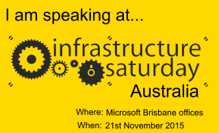 I am speaking at the Infrastructure Saturday 2015.