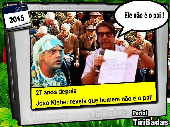 27 anos depois João Kleber fará a revelação bombástica! Ele não é o pai!