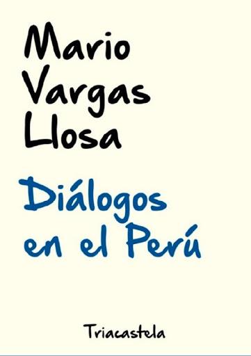 26. Mario Vargas Llosa. Entrevistas escogidas (2020) Sexta edición