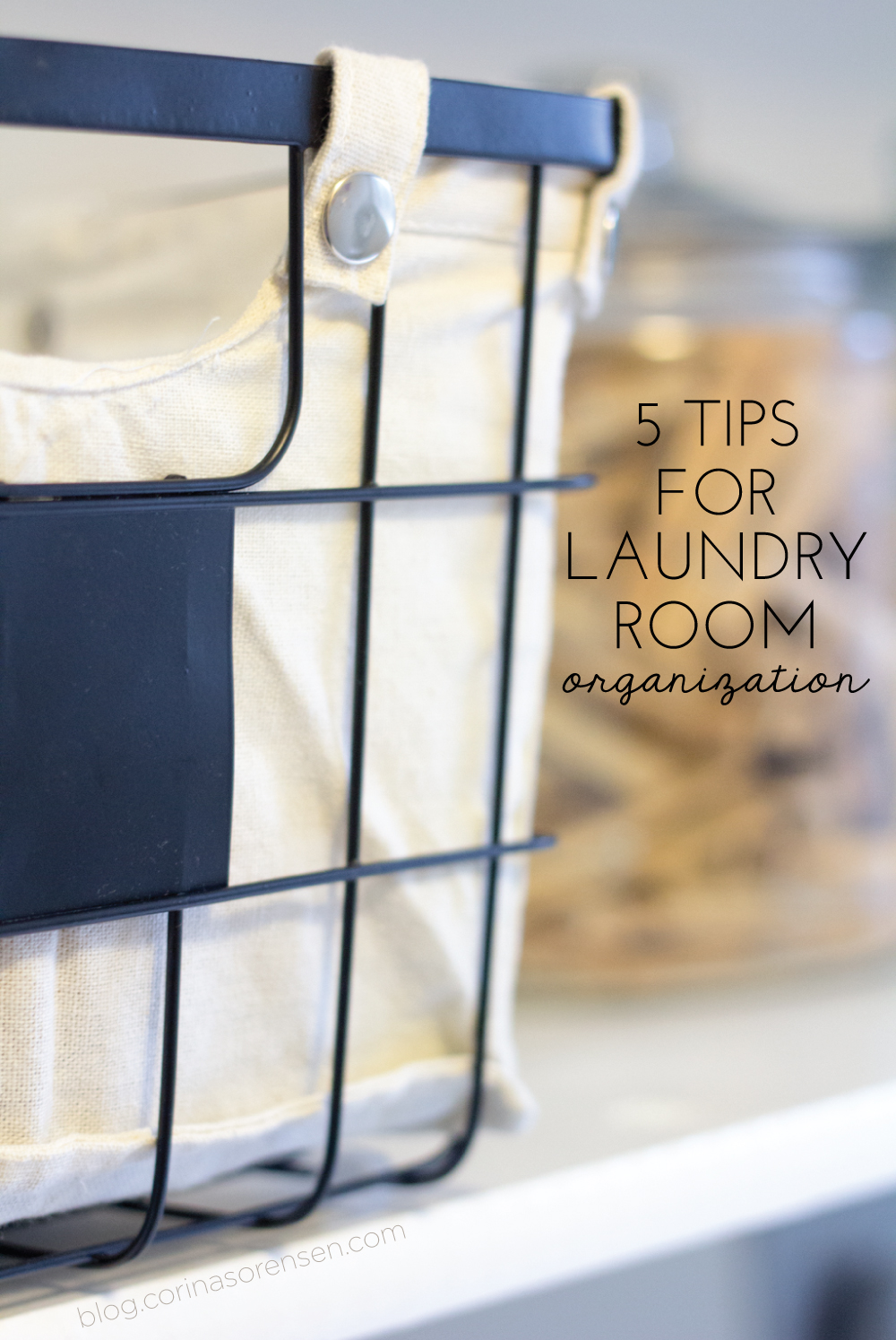 5 Tips for Laundry Room Organization #SnuggleUpMoments #CollectiveBias #shop