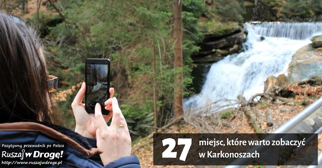 27 miejsc, które warto zobaczyć w Karkonoszach