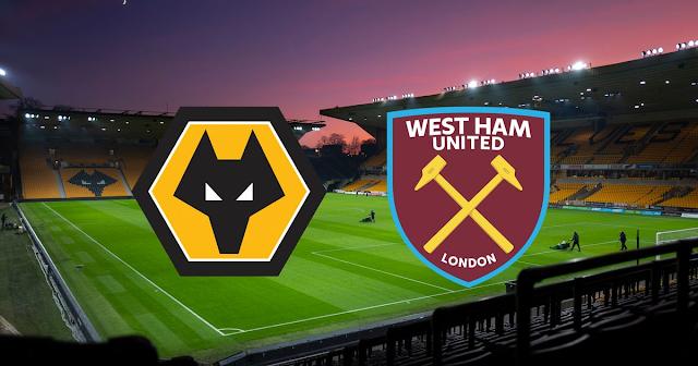 Watch Live Stream Match: Wolverhampton vs West Ham United (Premier League)
