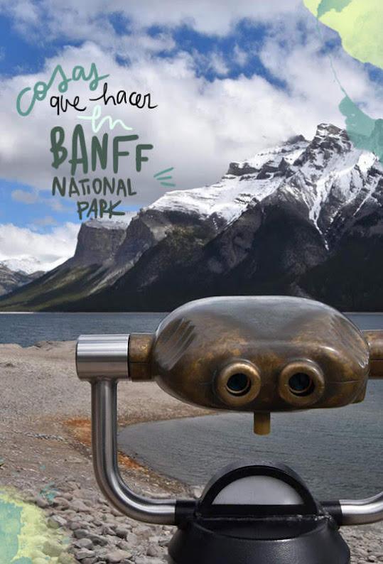 Que ver y hacer en Banff National Park