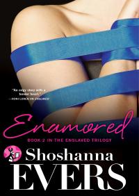 Enamored By Shoshanna Evers