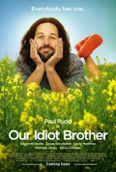 Our Idiot Brothers - Chàng khờ