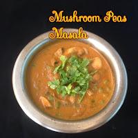 http://nilascuisine.blogspot.ae/2016/03/mushroom-peas-masala-matar-mushroom.html