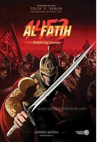 Muhammad Al Fatih, Teladan Sang Penaklukan Yang Bikin Takjub