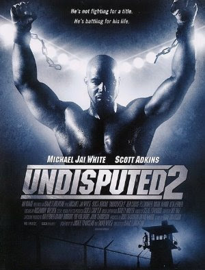 Undisputed 2: Last Man Standing Poster
