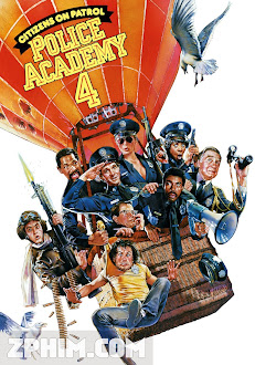 Học Viện Cảnh Sát 4 - Police Academy 4: Citizens on Patrol (1987) Poster